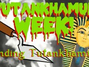 Finding Tutankhamun (Tutankhamun week)