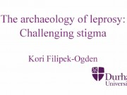 The Archaeology of Leprosy: Challenging Stigma
