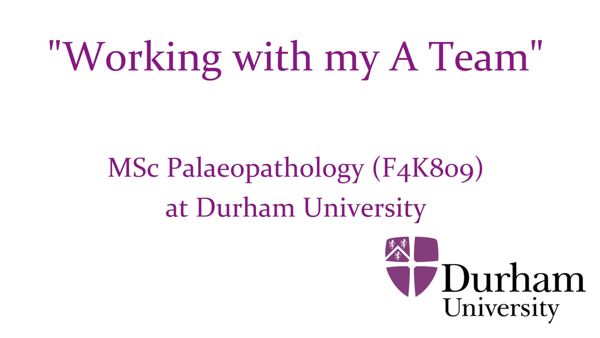 MSc Palaeopathology at Durham University