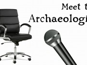 Meet The Archaeologist: Steve Ashby