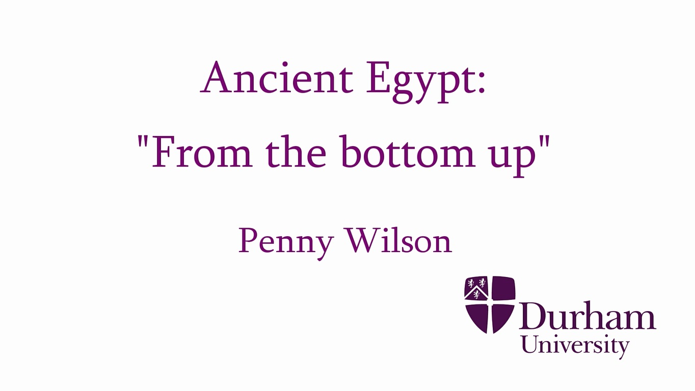 """Ancient Egypt: """"From the bottom up"""""""
